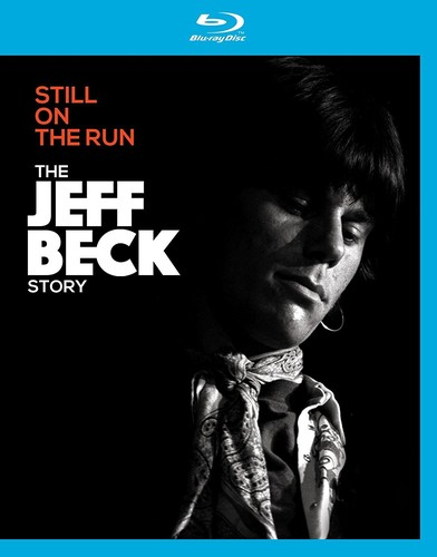 Jeff Beck - Still On The Run - The Jeff Beck Story [Blu-ray]