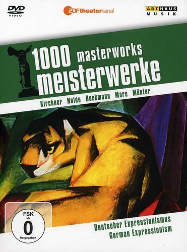 German Expressionism: 1000 Masterworks