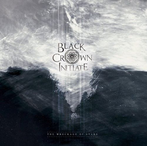 Black Crown Initiate - Black Crown Initiate : Wreckage of Stars