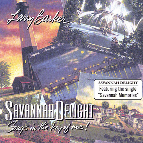 Savannah Delight. Songs in the Key of Me