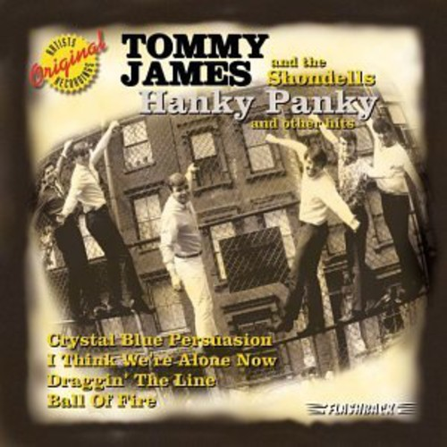 Tommy James & The Shondells - Hanky Panky & Other Hits