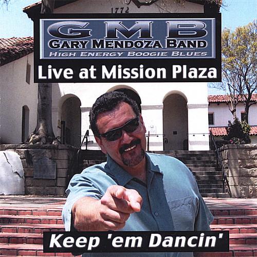 Keep 'Em Dancin'-Live at Mission Plaza