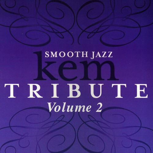 Smooth Jazz Tribute to Kem, Vol. 2