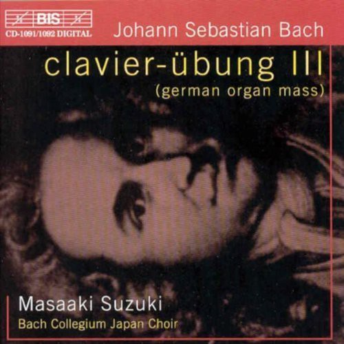 Clavier-Ubung III (German Organ Mass)