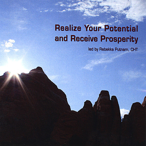 Realize Your Potential & Receive Prosperity