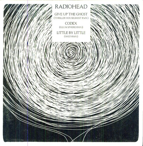 Radiohead - Radiohead Remixes / Give Up The Ghost / Codex