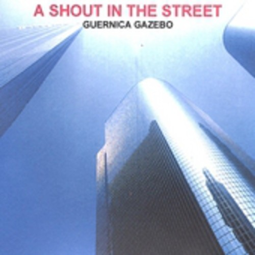 Shout in the Street