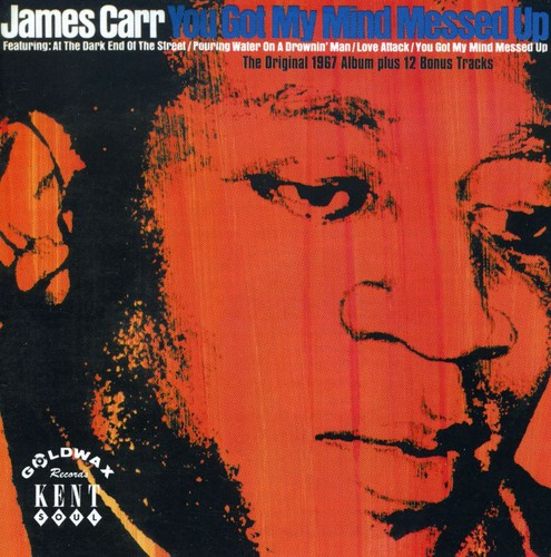 James Carr - You Got My Mind Messed Up [Import]
