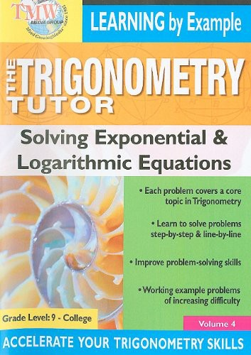 Triginometry: Solving Exponential and Logarithmic
