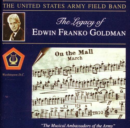 Legacy of Edwin Franko Goldman