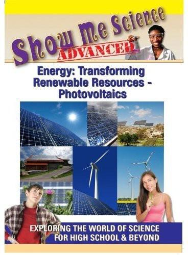 Energy: Transforming Renewable Resources: Photovoltaics