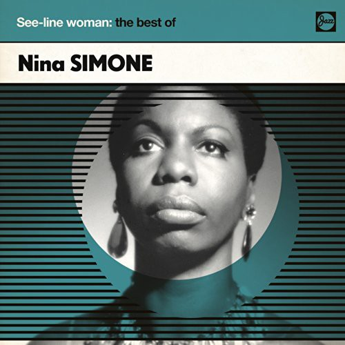 Nina Simone - See-Line Woman: The Best Of (Uk)