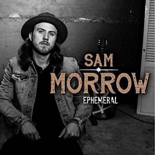 Sam Morrow - Ephemeral