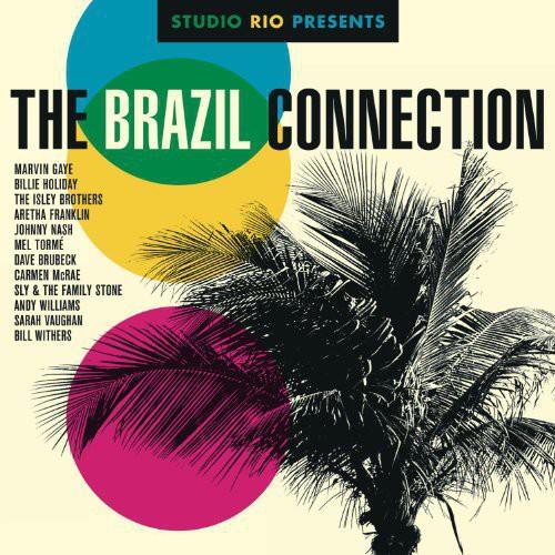 Studio Rio Presents: The Brazil Connection /  Various