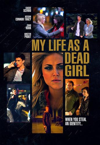 My Life as a Dead Girl
