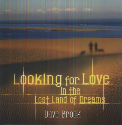 Looking for Love in the Lost Land of Dreams [Import]