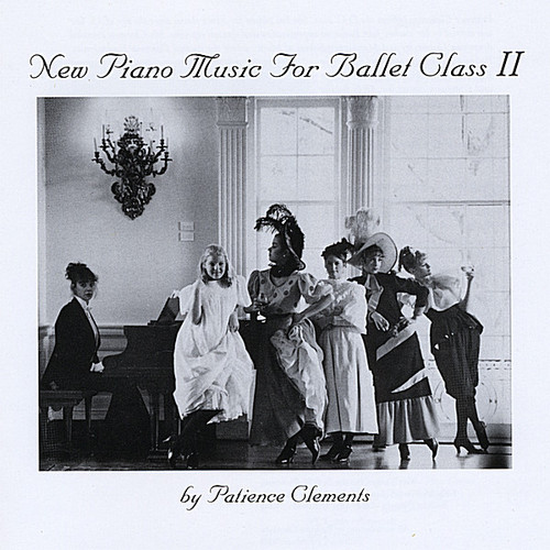 New Piano Music for Ballet Class 2