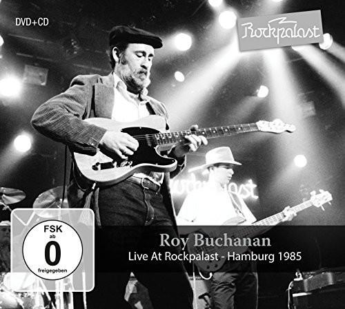 Roy Buchanan - Live At Rockpalast: Hamburg 1985