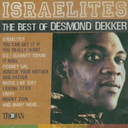 Desmond Dekker - Israelites The Best Of 1963-71 [Import]