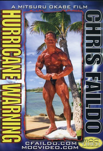 Chris Faildo: Bodybuilding Hurricane Warning
