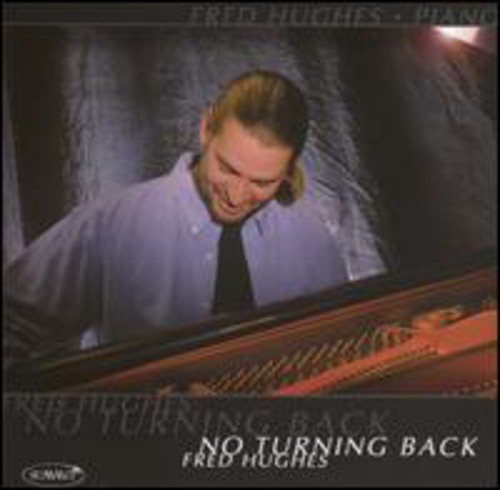 Fred Hughes - No Turning Back