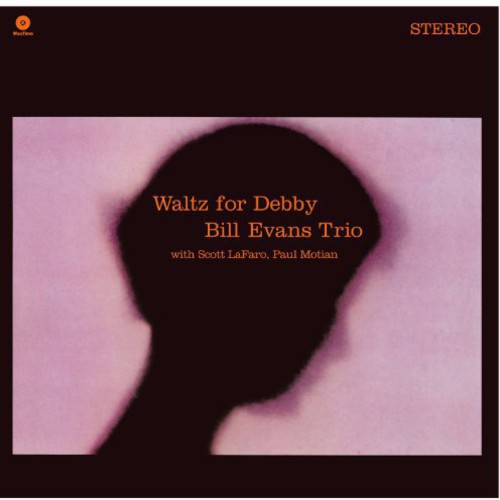 Bill Evans - Waltz For Debby [Import]