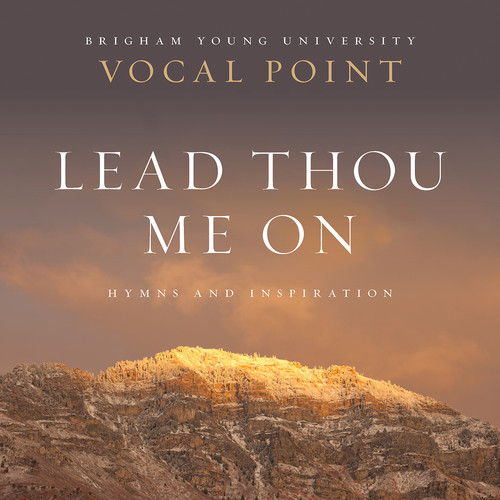 Lead Thou Me on: Hymns