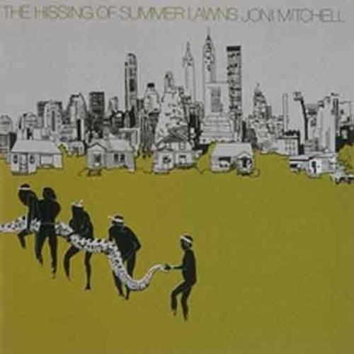 Joni Mitchell - Hissing of Summer Lawns
