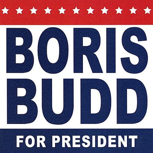 Boris Budd for President