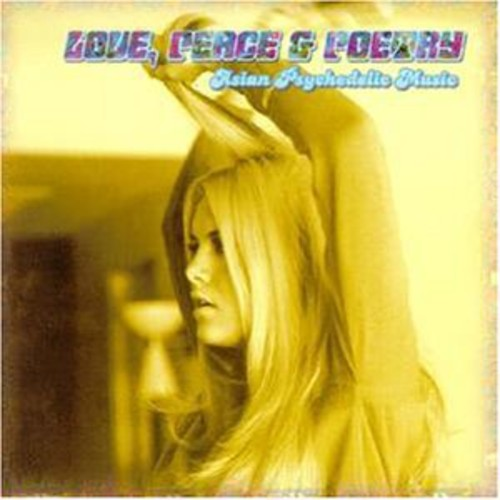 Love Peace & Poetry: Asian Psychedelic Music /  Various