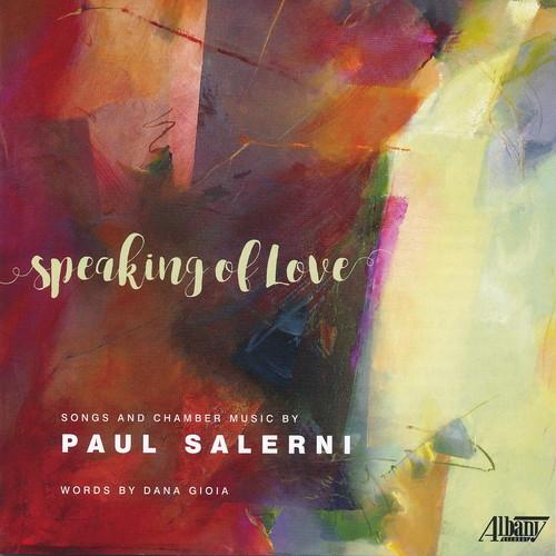 Paul Salerni: Speaking of Love