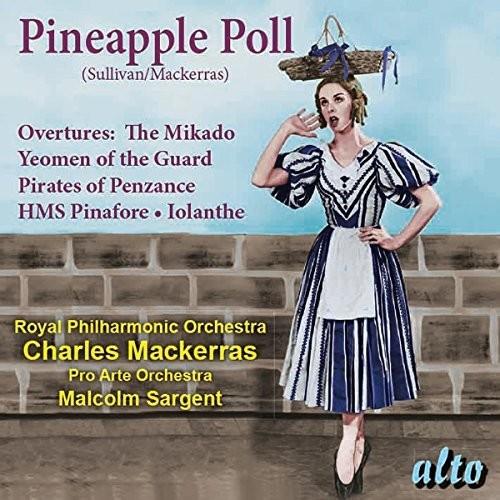 Sullivan: Pineapple Poll (ballet) Overtures