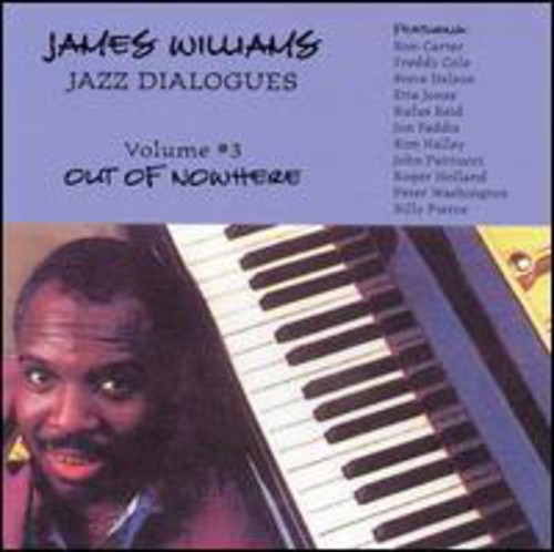 Jazz Dialogues 3: Out of Nowhere