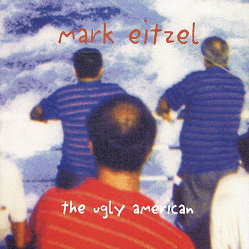 Mark Eitzel - Ugly American