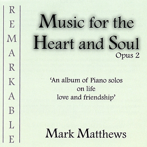 Music for the Heart & Soul Opus 2