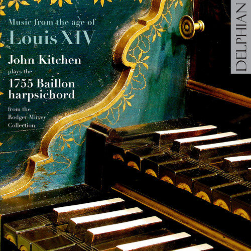 Music from the Age of Louis Xiv: Baillon