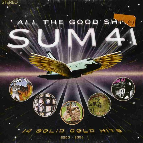 Sum 41 - All the Good Shit: 14 Solid Gold Hits