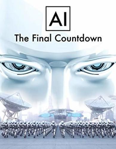 - Ai: The Final Countdown
