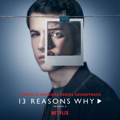 13 Reasons Why [TV Series] - 13 Reasons Why Season 2 A Netflix Original Series Soundtrack [White LP]