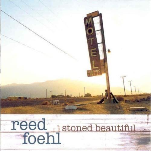 Reed Foehl - Stoned Beautiful