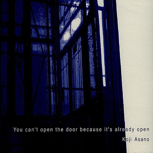 You Can't Open the Door Because It's Already Open