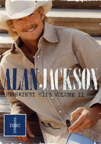 Alan Jackson: Greatest Hits: Volume II: Disc 1
