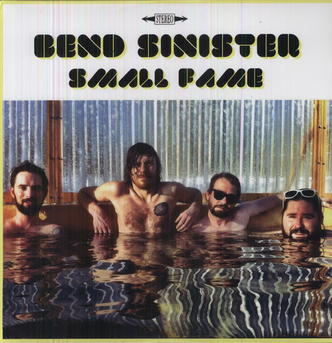 Bend Sinister - Small Fame