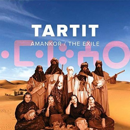 Tartit - Amankor / The Exile