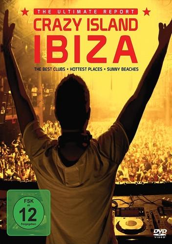 Crazy Island Ibiza: Ultimate Report