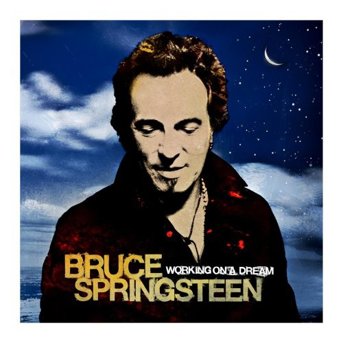 Bruce Springsteen-Working On A Dream