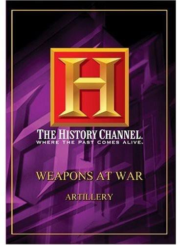 Weapons at War: Artillery