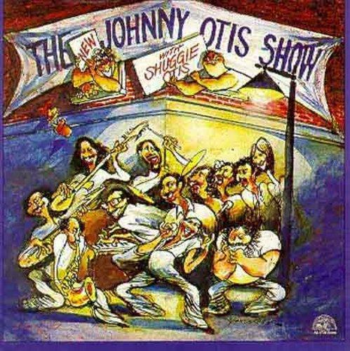 Johnny Otis - New Johnny Otis Show with Shuggie Otis