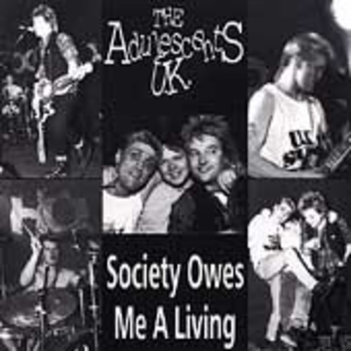 Society Owes Me a Living [Import]