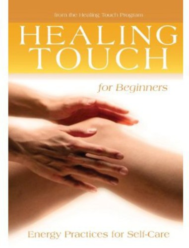 Healing Touch: For Beginners
